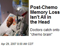 Post-Chemo Memory Loss Isn't All in the Head