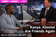 Kanye, Kimmel Are Friends Again