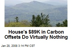 House's $89K in Carbon Offsets Do Virtually Nothing