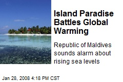 Island Paradise Battles Global Warming