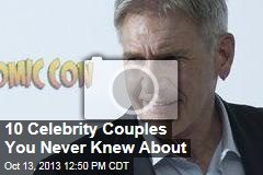 10 Celebrity Couples You Never Knew About