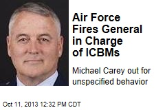 Air Force Fires General in Charge of ICBMs