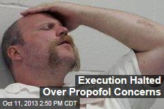 Execution Halted Over Propofol Concerns