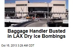Baggage Handler Busted for LAX Dry Ice Bombs