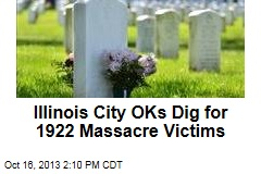Illinois City OKs Dig for 1922 Massacre Victims
