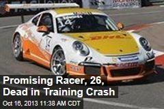 Promising Racer, 26, Dead in Training Crash