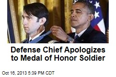 Defense Chief Apologizes to Medal of Honor Soldier