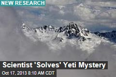 Scientist 'Solves' Yeti Mystery