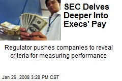 SEC Delves Deeper Into Execs' Pay