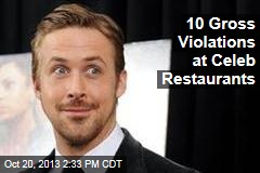 10 Gross Violations at Celeb Restaurants