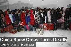 China Snow Crisis Turns Deadly