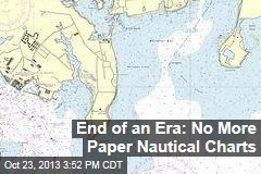 Feds Phasing Out Paper Nautical Charts
