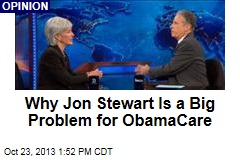 Why Jon Stewart Is a Big Problem for ObamaCare