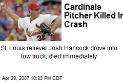 Cardinals Pitcher Killed In Crash