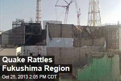 Quake Rattles Fukushima Region