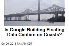 Is Google Building Floating Data Centers on Coasts?