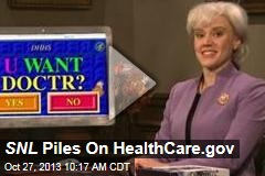 SNL Piles On HealthCare.gov