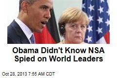 Obama 'Unaware NSA Spied on World Leaders