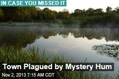 Town Plagued by Mystery Hum