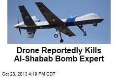 Drone Reportedly Kills Al-Shabab Bomb Expert
