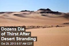 Dozens Die of Thirst After Desert Stranding