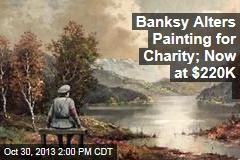 Banksy Alters Painting for Charity; Now at $220K