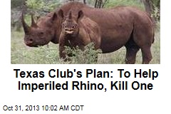 Texas Club's Plan: To Help Imperiled Rhino, Kill One