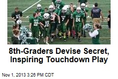 8th-Graders Devise Secret, Inspiring Touchdown Play