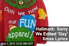 Hallmark: Sorry We Edited 'Gay' Xmas Lyrics