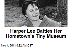 Harper Lee Battles Her Hometown's Tiny Museum