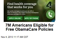 7M Americans Eligible for Free ObamaCare Policies
