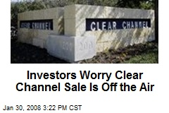 Investors Worry Clear Channel Sale Is Off the Air
