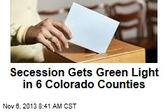 6 Colorado Counties Vote to Consider Secession