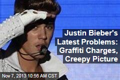 Justin Bieber's Latest Problems: Graffiti Charges, Creepy Picture