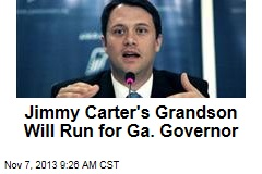 Jimmy Carter's Grandson Will Run for Ga. Governor