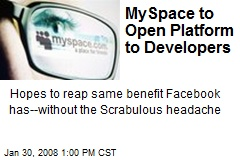 MySpace to Open Platform to Developers