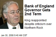 Bank of England Governor Gets 2nd Term