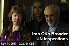 Iran OKs Broader UN Inspections