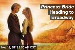 Princess Bride Heading to Broadway