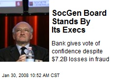 SocGen Board Stands By Its Execs