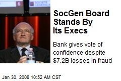 SocGen Board Stands By Its Execs