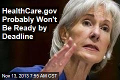 HealthCare.gov Probably Won't Be Ready By Month's End