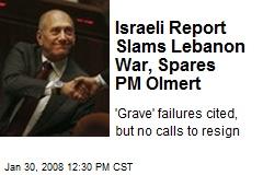 Israeli Report Slams Lebanon War, Spares PM Olmert