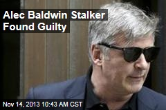 Alec Baldwin Stalker Found Guilty