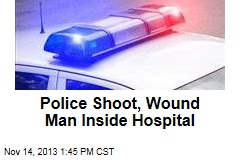 Police Shoot, Wound Man Inside Hospital