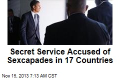 Secret Service Accused of Sexcapades in 17 Countries