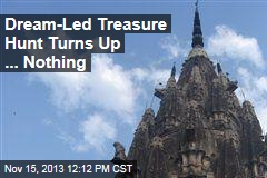 Dream-Led Treasure Hunt Turns Up ... Nothing