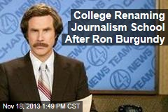 College Renaming Journalism School After Ron Burgundy