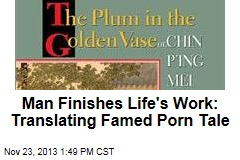 Man Finishes Life's Work: Translating Famed Porn Tale