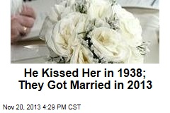 He Kissed Her in 1938; They Got Married in 2013